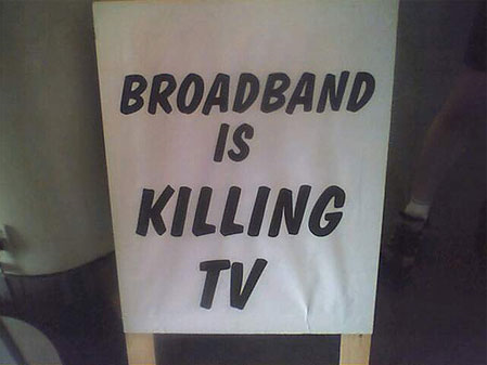 BBC_sign_Broadband_is_killing_TV